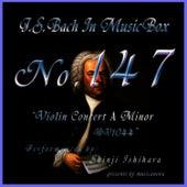 Bach In Musical Box 147 / Violin Concert No4 A Minor Bwv1044 by Shinji Ishihara