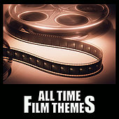All Time Film Themes by Various Artists