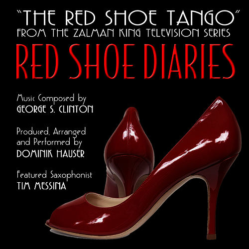 'The Red Shoe Tango' from the TV Series 'Red Shoe Diaries' (George S. Clinton) by Dominik Hauser