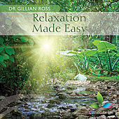 Relaxation Made Easy by Gillian Ross