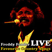 Country Favourites Live by Freddy Fender