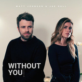 WITHOUT YOU (Acoustic) by Matt Johnson