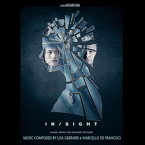 Insight (Music from the Motion Picture) by Lisa Gerrard