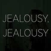 Jealousy, Jealousy de Chloe Edgecombe
