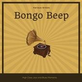 Bongo Beep (High Class Jazz and Blues Moments) von Various Artists