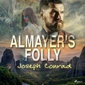 Almayer's Folly von Joseph Conrad