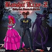 Batshit Kray-Z by Ariiez
