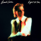 Right on Time by Brandi Carlile