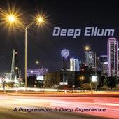 Deep Ellum: A Progressive & Deep Experience de Various Artists