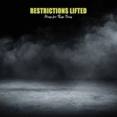 Restrictions Lifted: House for These Times by Various Artists