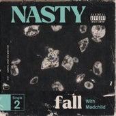 Fall de Nasty