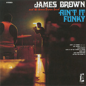 Ain't It Funky de James Brown