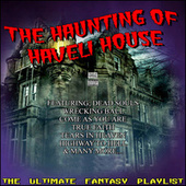 The Haunting Of Haveli House The Ultimate Fantasy Playlist fra Various Artists