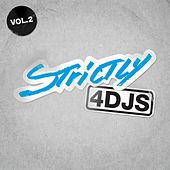 Strictly 4 DJS VOL 2 de Various Artists