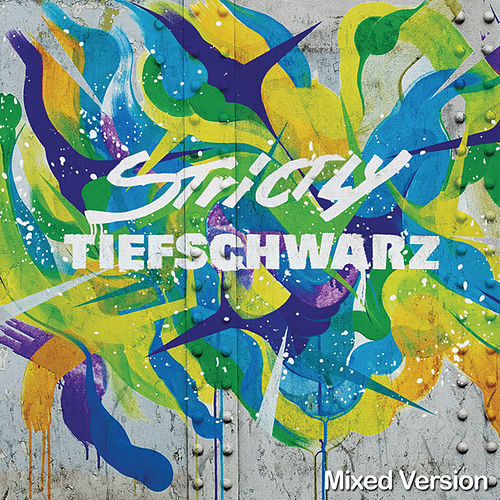 Strictly Tiefschwarz (Mixed Version) by Various Artists