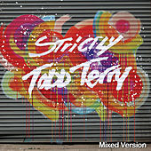 Strictly Todd Terry (Mixed Version) by Various Artists