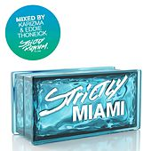 Strictly Miami von Various Artists
