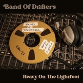Heavy on the Lightfoot by Band of Drifters