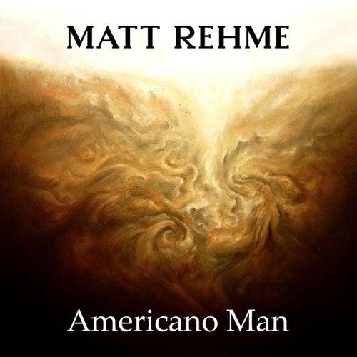 Americano Man by Matt Rehme