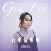 Gin Lee 合唱情歌集 Vol.1 by William So