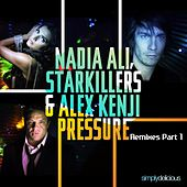 Pressure (Remixes Part 1) by Starkillers