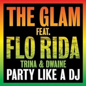 Party Like a DJ de The Glam