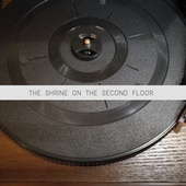 The Shrine on the Second Floor (High Class Jazz and Blues Moments) by Various Artists