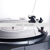 Double Talk Baby (High Class Jazz and Blues Moments) by Various Artists