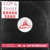 Bongo Song by Cop & Thief
