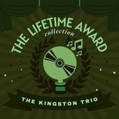 The Lifetime Award Collection by The Kingston Trio