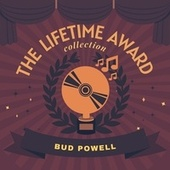 The Lifetime Award Collection by Bud Powell