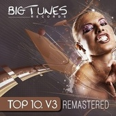 Big Tunes Records Top 10, Vol. 3 Remastered von Various Artists