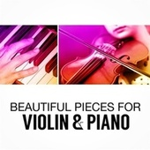 Beautiful Pieces for Violin & Piano fra Various Artists