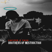 Brothers of Destruction by Lucifer
