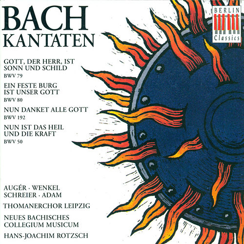 BACH, J.S.: Cantatas - BWV 50, 79, 80, 192 (Rotzsch) by Various Artists