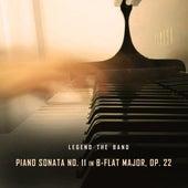 Piano Sonata No. 11 in B Flat Major, Op. 22 de Legend the Band