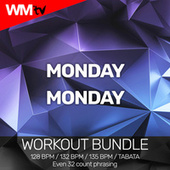 Monday Monday (Workout Bundle / Even 32 Count Phrasing) by Workout Music Tv