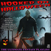 Hooked On Halloween Vol 2 The Ultimate Fantasy Playlist de Various Artists