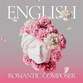 English Romantic Composer fra Various Artists
