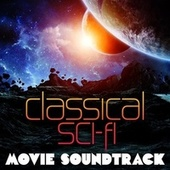 Classical Sci-fi Movie Soundtracks by Various Artists