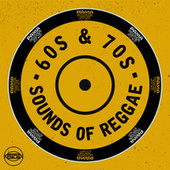 Sounds of 60's & 70's Reggae Hits by Various Artists