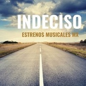 Indeciso (Cover) fra Estrenos Musicales MX