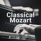 Classical Mozart di Wolfgang Amadeus Mozart