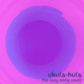 The Lazy Song (Cover Ukulele) de Ukula-hula