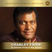 Is Anybody Going To San Antone (Nashville Series) van Charley Pride