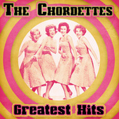 Greatest Hits (Remastered) de The Chordettes