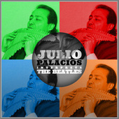Julio Palacios Interpreta the Beatles by Julio Palacios