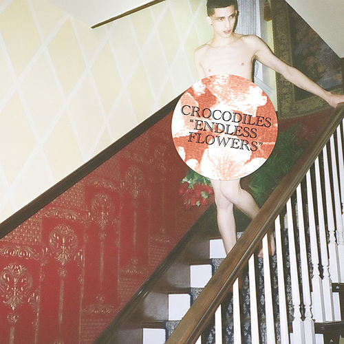 Endless Flowers by Crocodiles