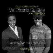 Me Encanta Su Style (New Version) (feat. Landa Freak) - Single de Juancho Style