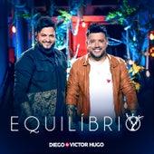 Equilíbrio (Ao Vivo) by Diego & Victor Hugo
